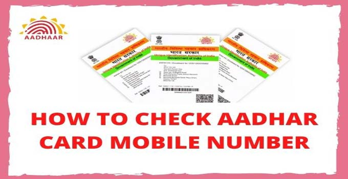 how-to-check-aadhar-card-registered-mobile-number