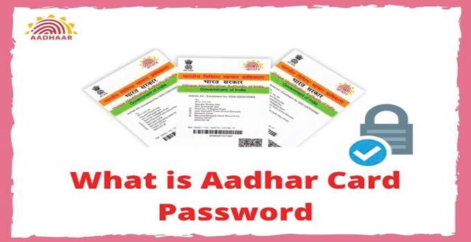 what-is-aadhar-card-pdf-file-password